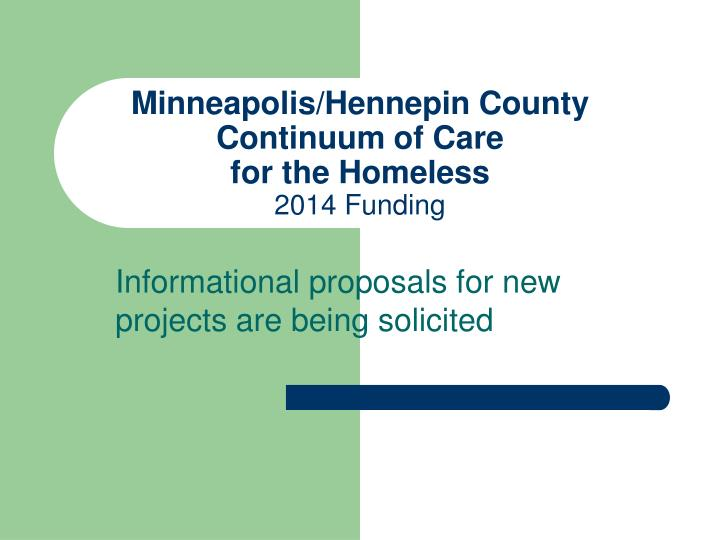 Minneapolis hennepin county continuum of care for the homeless 2014 funding