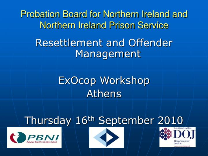 Probation board for northern ireland and northern ireland prison service