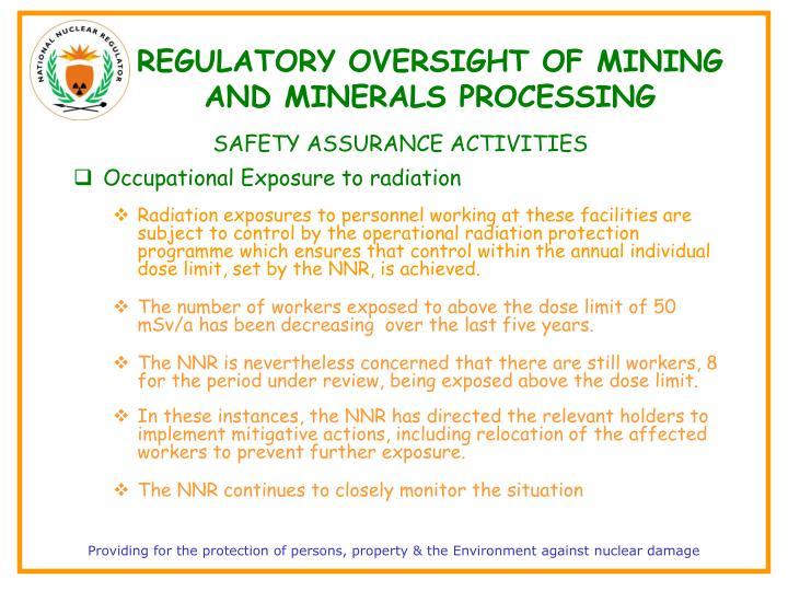REGULATORY OVERSIGHT OF MINING AND MINERALS PROCESSING