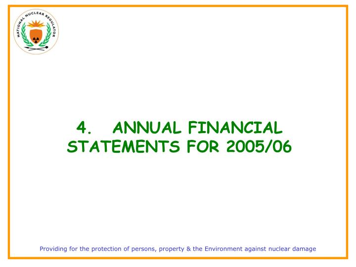 4.ANNUAL FINANCIAL STATEMENTS FOR 2005/06