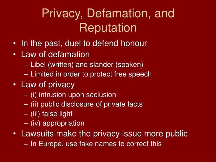 Privacy, Defamation, and Reputation
