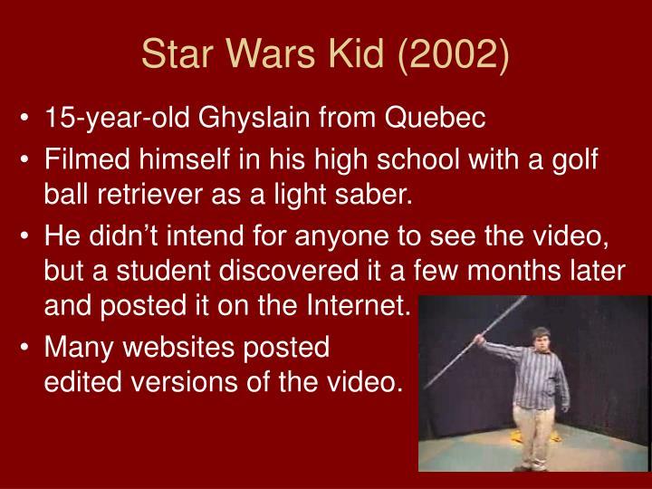 Star Wars Kid (2002)