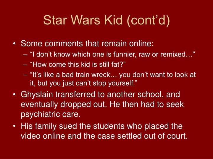 Star Wars Kid (cont'd)
