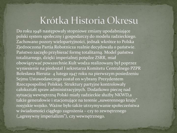 Kr tka historia okresu