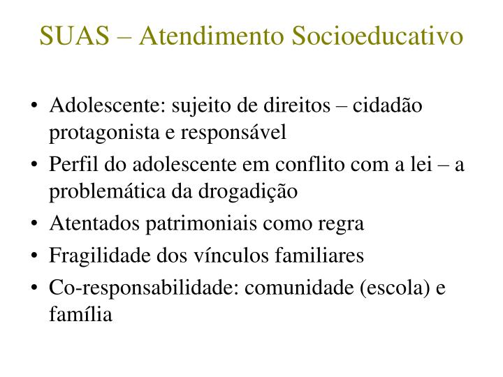 SUAS – Atendimento Socioeducativo