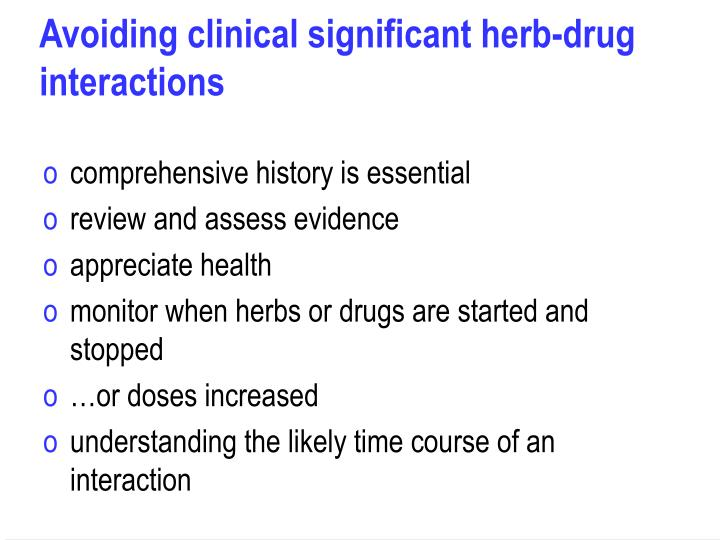 Avoiding clinical significant herb-drug interactions