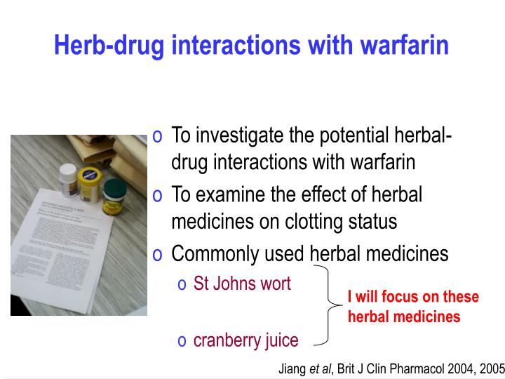 Herb-drug interactions with warfarin
