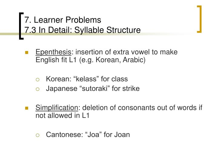 7. Learner Problems