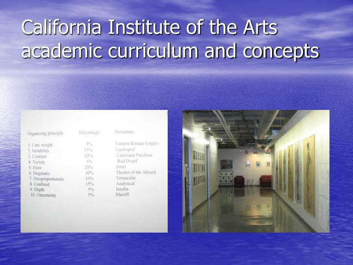 California Institute of the Arts academic curriculum and concepts