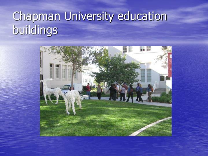 Chapman University education buildings