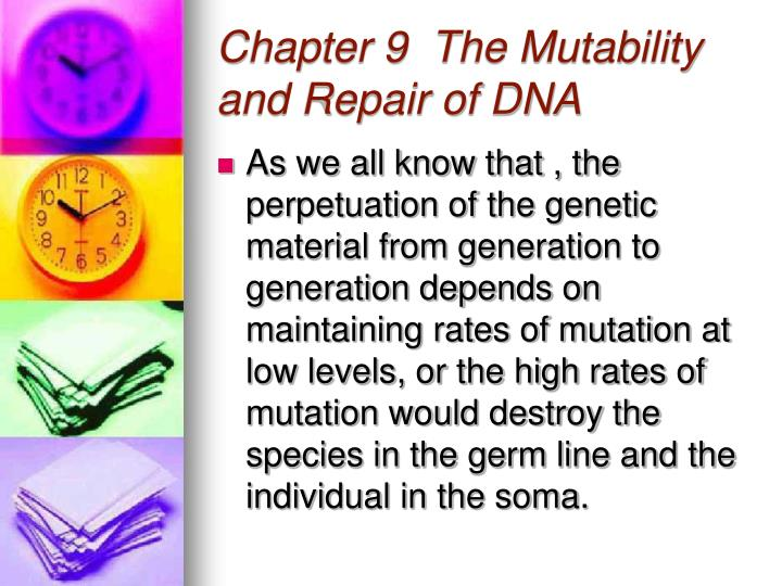 chapter 9 the mutability and repair of dna n.
