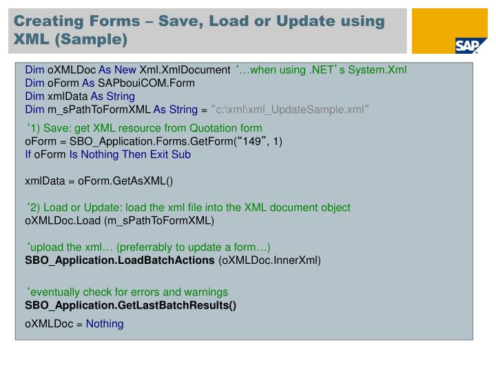 Creating Forms – Save, Load or Update using XML (Sample)