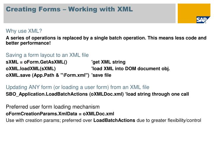 Creating Forms – Working with XML