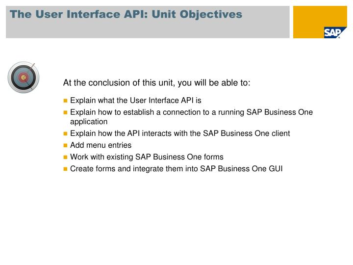 The user interface api unit objectives