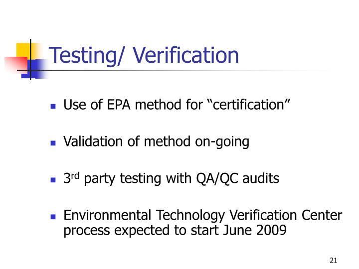 Testing/ Verification