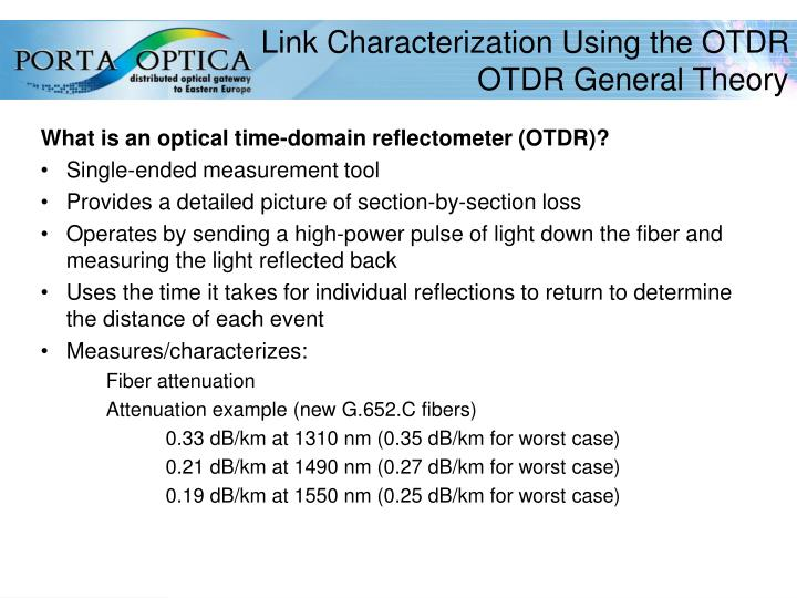 Link characterization using the otdr otdr general theory
