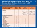 meldepflichtige saes stand april 2009 zur entscheidungsfindung f r amendment ii