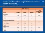 test auf eine assoziation ausgew hlter tumormarker mit dem hpv status