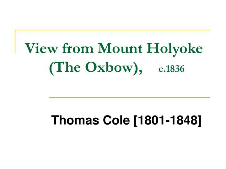 view from mount holyoke the oxbow c 1836 n.