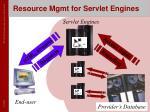 resource mgmt for servlet engines
