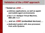 validation of the j raf approach