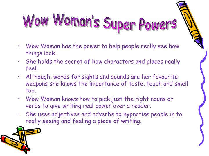 Wow Woman's Super Powers