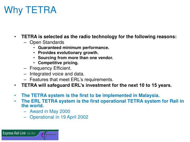 Why TETRA