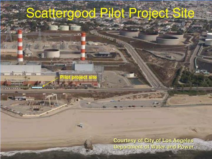Scattergood Pilot Project Site