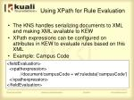 using xpath for rule evaluation