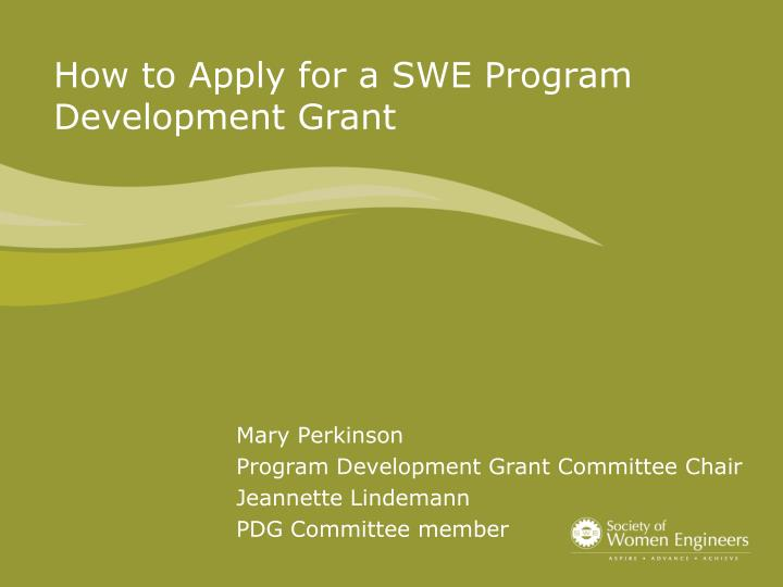 how to apply for a swe program development grant n.