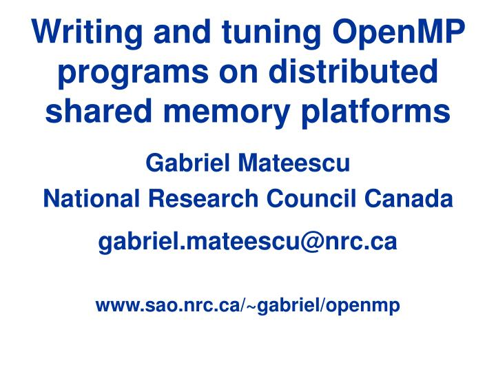 writing and tuning openmp programs on distributed shared memory platforms n.