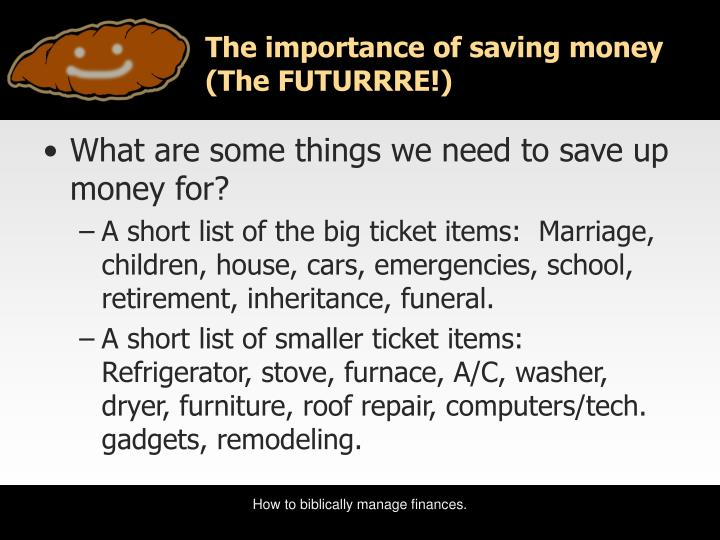 The importance of saving money the futurrre