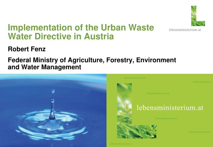 implementation of the urban waste water directive in austria n.