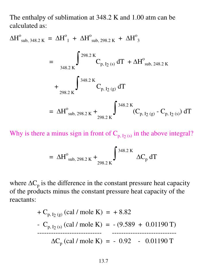 The enthalpy of sublimation at 348.2 K and 1.00 atm can be calculated as: