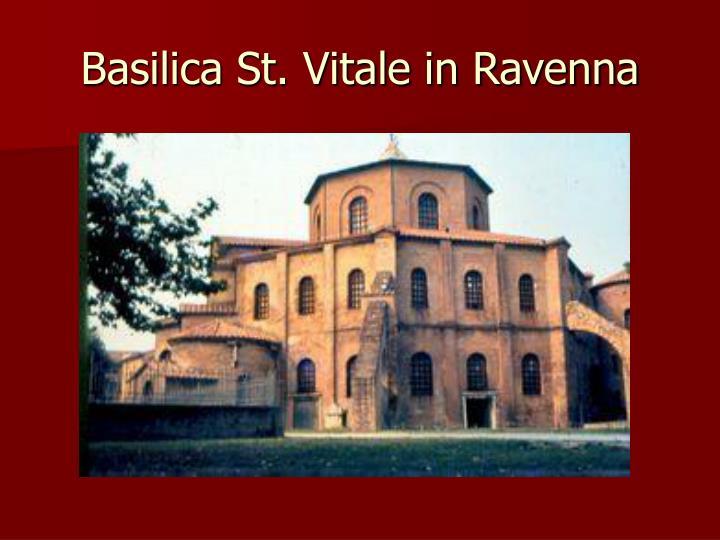 Basilica St. Vitale in Ravenna