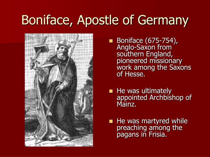 Boniface, Apostle of Germany