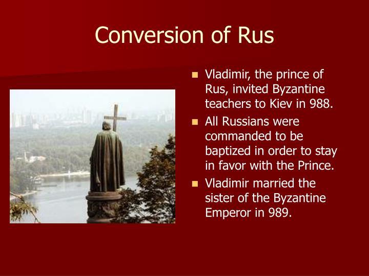 Conversion of Rus