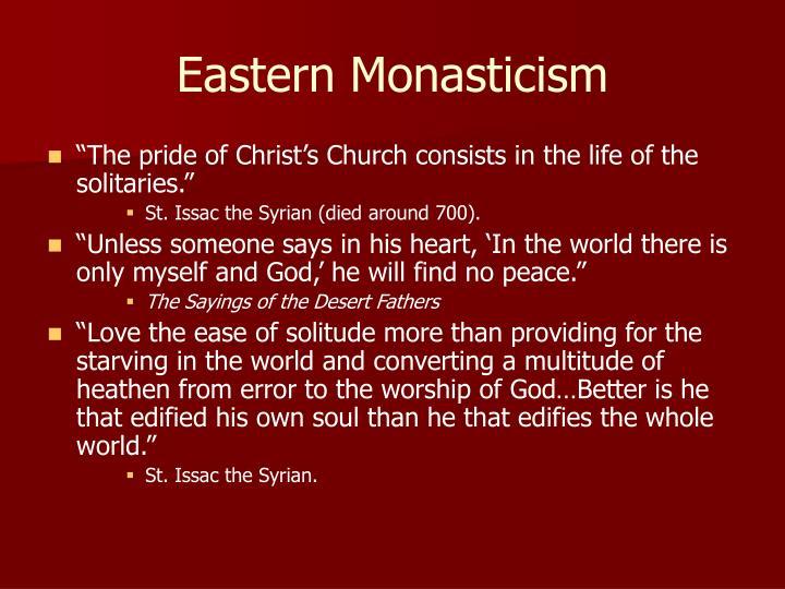 Eastern Monasticism