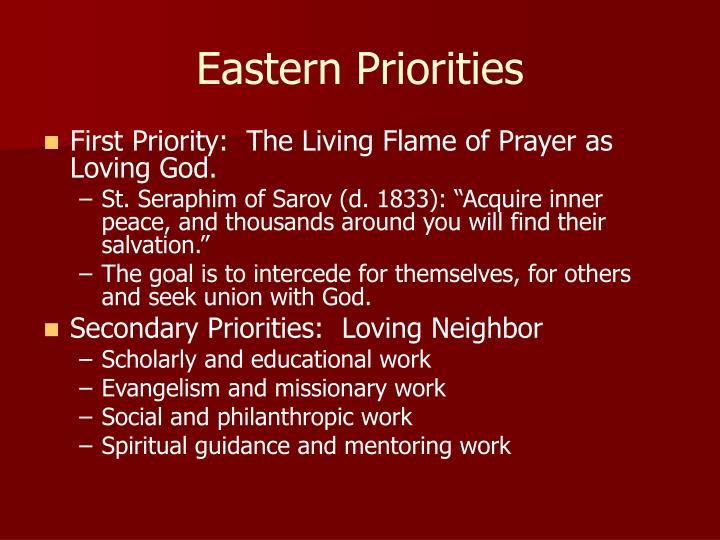 Eastern Priorities