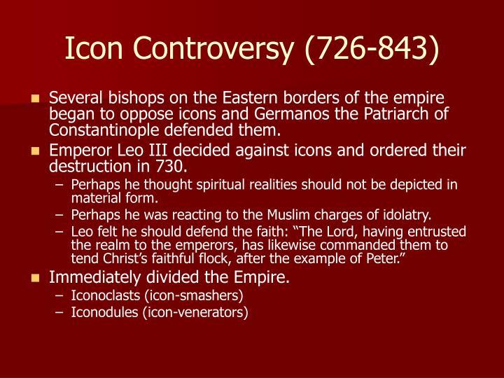 Icon Controversy (726-843)