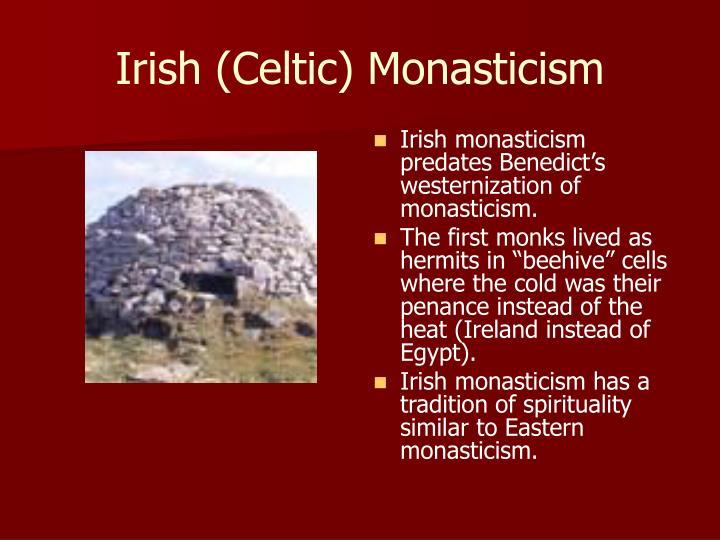 Irish (Celtic) Monasticism