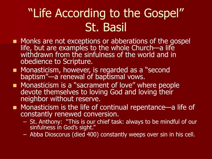 """Life According to the Gospel"""