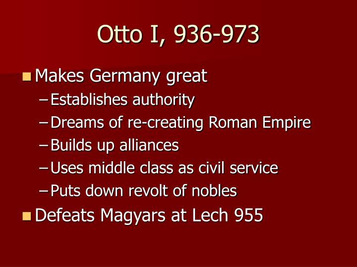 Otto I, 936-973