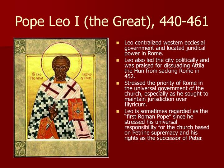 Pope Leo I (the Great), 440-461