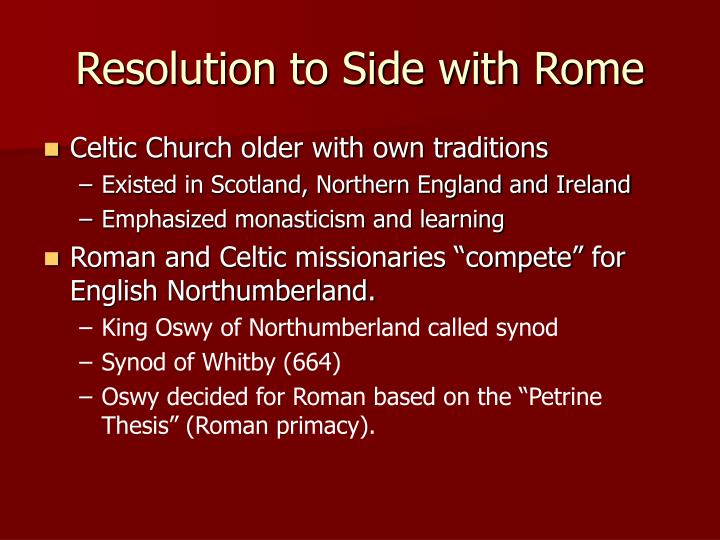 Resolution to Side with Rome