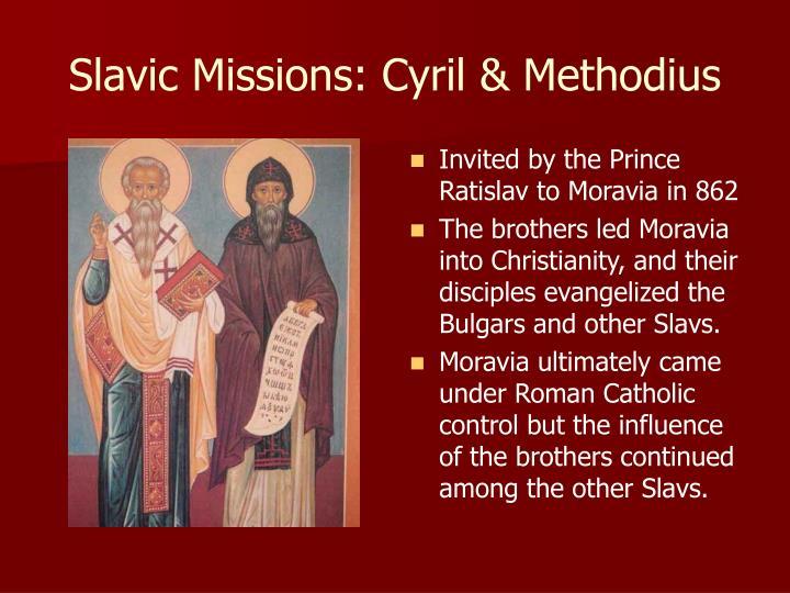 Slavic Missions: Cyril & Methodius