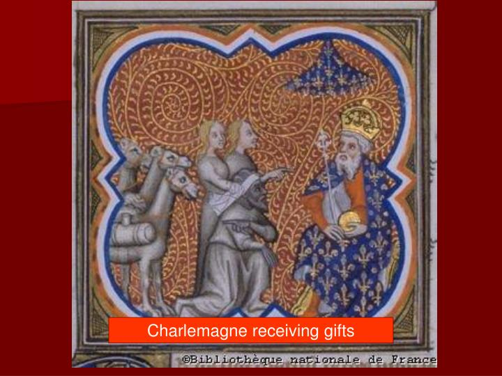 Charlemagne receiving gifts