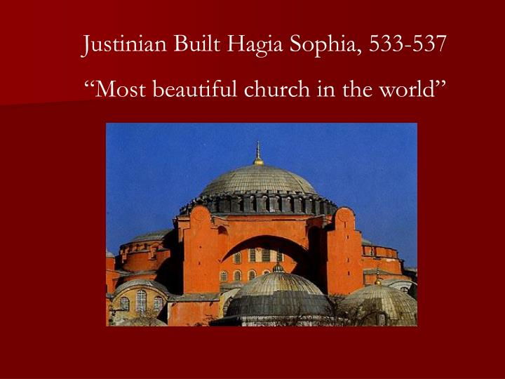 Justinian Built Hagia Sophia, 533-537