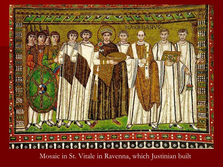 Mosaic in St. Vitale in Ravenna, which Justinian built