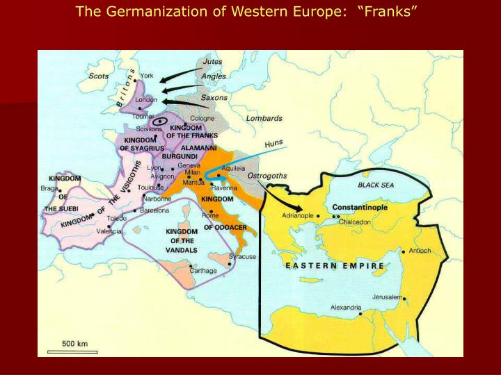 """The Germanization of Western Europe:  """"Franks"""""""
